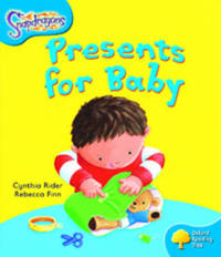 Oxford Reading Tree: Level 3: Snapdragons: Presents For Baby by Cynthia Rider image