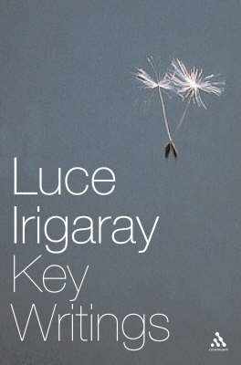 Luce Irigaray: Key Writings image