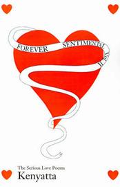 Forever Sentimental, Volume II: The Serious Love Poems by Kenyatta image