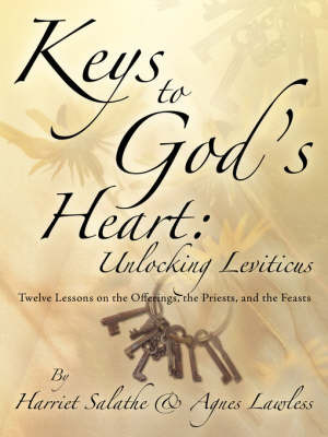 Keys to God's Heart: Unlocking Leviticus by Harriet, Salathe image