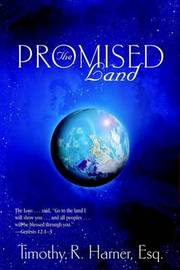 The Promised Land by Esq Timothy Harner image