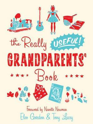 The Really Useful Grandparents' Book by Tony Lacey image