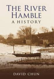 The River Hamble A History by David Chun image