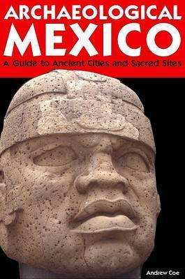 Moon Archaeological Mexico by Andrew Coe