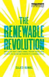The Renewable Revolution by Sajed Kamal