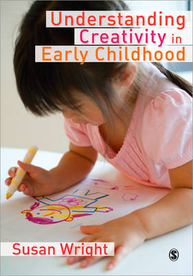 Understanding Creativity in Early Childhood by Susan Wright image