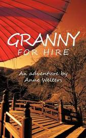 Granny for Hire by Anne Welters