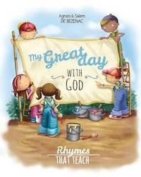 My Great Day with God by Agnes De Bezenac