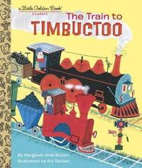 Train to Timbuctoo by Margaret Wise Brown image