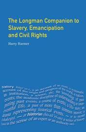 Longman Companion to Slavery, Emancipation and Civil Rights by Harry Harmer image