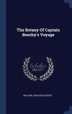 The Botany of Captain Beechy's Voyage by William Jackson Hooker image