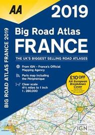 AA Big Road Atlas France 2019 by AA Publishing