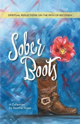 Sober Boots by Heather L Kopp image