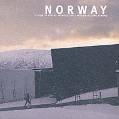 Norway: A Guide to Recent Architecture by Ingerid Helsing Almaas image