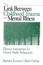 The Link Between Childhood Trauma and Mental Illness by Barbara Everett image