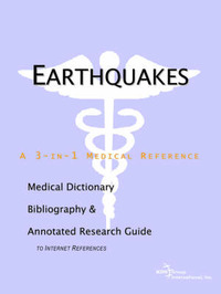 Earthquakes - A Medical Dictionary, Bibliography, and Annotated Research Guide to Internet References by ICON Health Publications image
