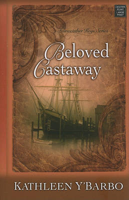 Beloved Castaway by Kathleen Y'Barbo image