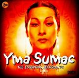 The Essential Recordings by Yma Sumac