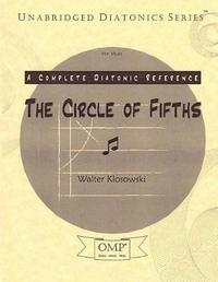 The Circle of Fifths by Walter Klosowski