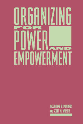 Organizing for Power and Empowerment by Scott Wilson