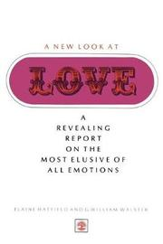 A New Look At Love by Elaine Hatfield
