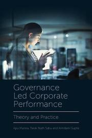 Governance Led Corporate Performance by Apu Manna