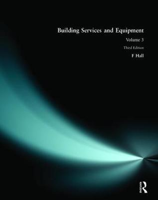 Building Services and Equipment by F. Hall