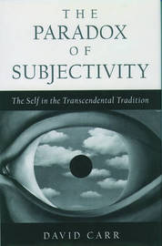 The Paradox of Subjectivity by David Carr