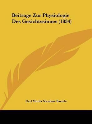 Beitrage Zur Physiologie Des Gesichtssinnes (1834) by Carl Moritz Nicolaus Bartels image