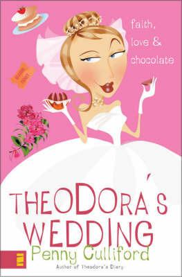 Theodora's Wedding by Penny Culliford