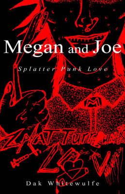 Megan and Joe by Dak Whitewulfe