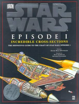 Star Wars: Episode One - Incredible Cross Sections by David West Reynolds