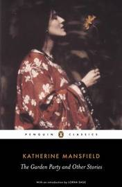 The Garden Party and Other Stories by Katherine Mansfield