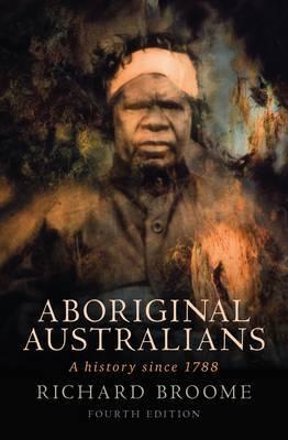 Aboriginal Australians by Richard Broome image