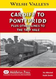 Cardiff to Pontypridd by Vic Mitchell