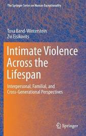 Intimate Violence Across the Lifespan by Tova Band-Winterstein