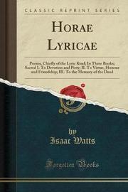 Horae Lyricae by Isaac Watts