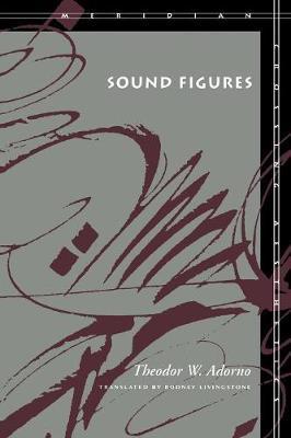 Sound Figures by Theodor W Adorno