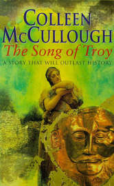 The Song Of Troy by Colleen McCullough image