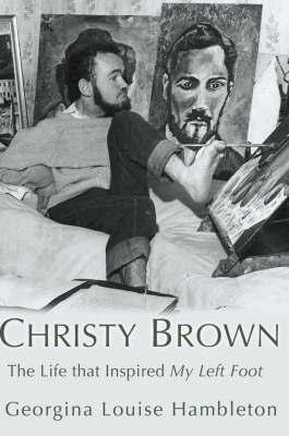Christy Brown by Georgina Louise Hambleton