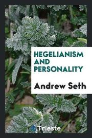 Hegelianism and Personality by Andrew Seth image