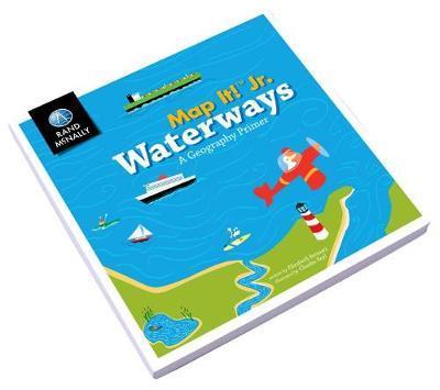 Map It! Jr Waterways Boardbook by Rand McNally image