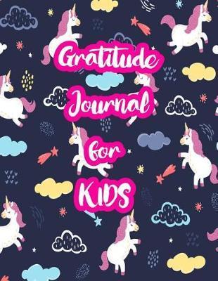 Gratitude Journal for Kids by Alaina McDowell