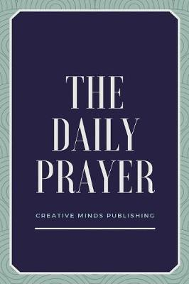 The Daily Planner by Creative Minds Publishing