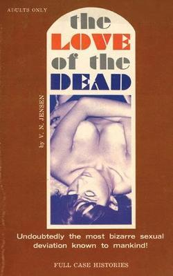 The Love of the Dead by V N Jensen