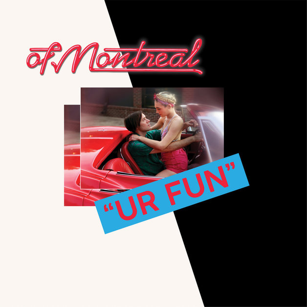 UR FUN by Of Montreal
