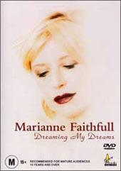 Marianne Faithful - Dreaming My Dreams on DVD