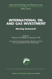 International Oil and Gas Investment:Moving Eastward?