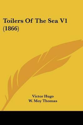 Toilers of the Sea V1 (1866) by Victor Hugo image