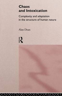 Chaos and Intoxication by Alan Dean